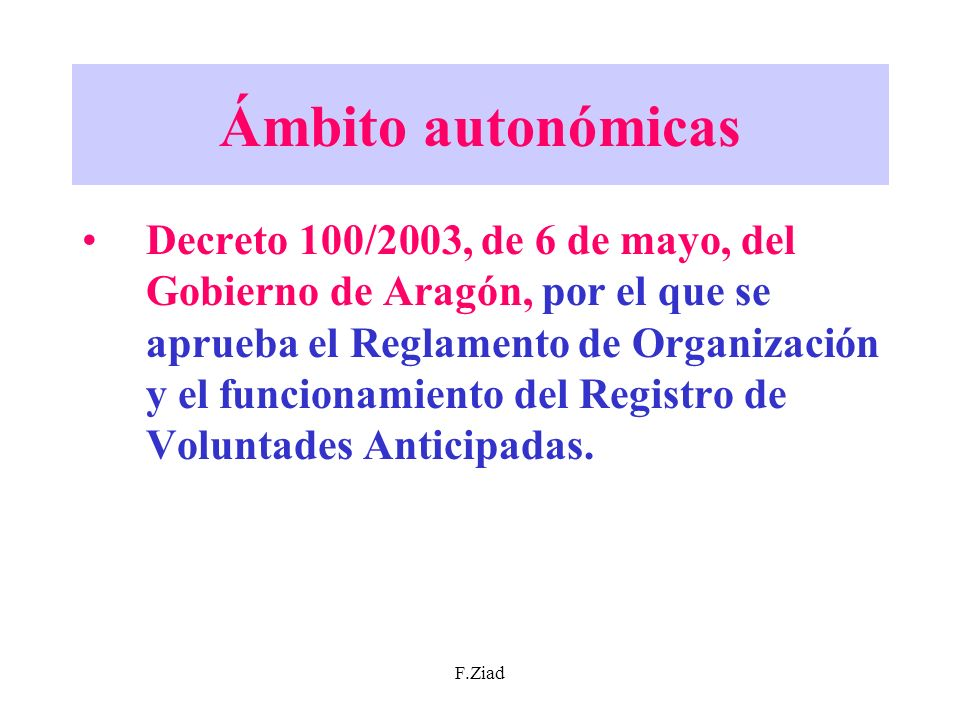 F.Ziad Ámbito autonómicas Decreto 100/2003, de 6 de mayo, del Gobierno de Aragón, por el que se aprueba el Reglamento de Organización y el funcionamie