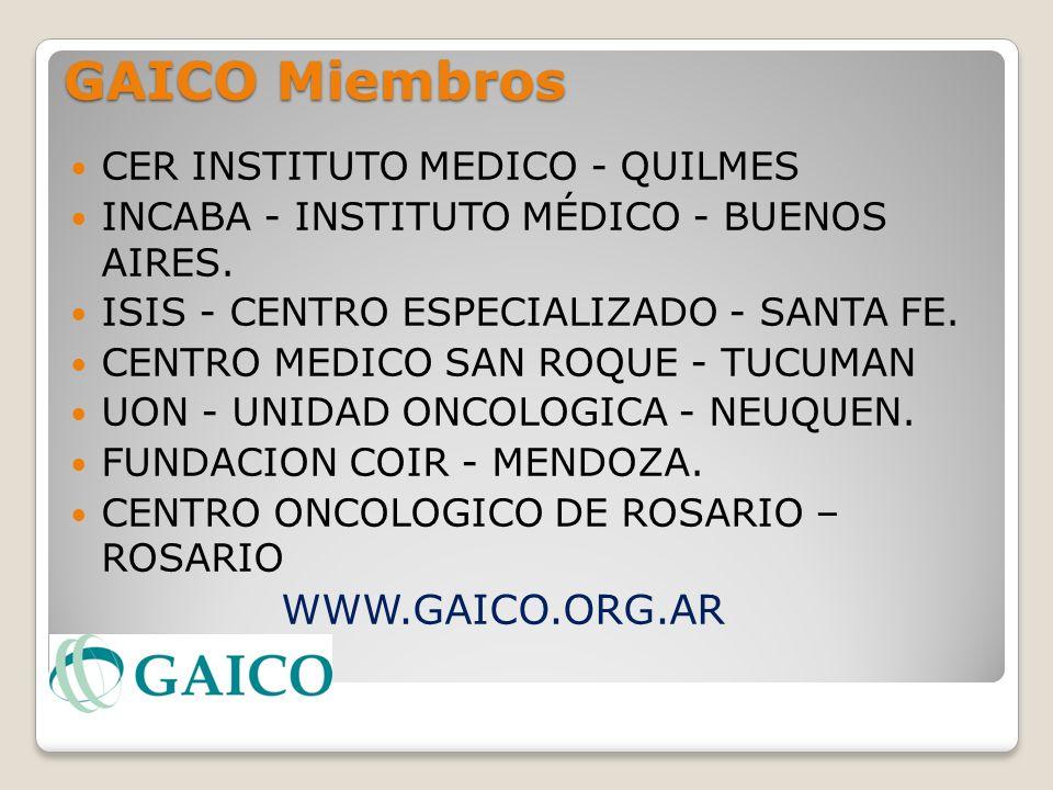 GAICO Miembros CER INSTITUTO MEDICO - QUILMES INCABA - INSTITUTO MÉDICO - BUENOS AIRES. ISIS - CENTRO ESPECIALIZADO - SANTA FE. CENTRO MEDICO SAN ROQU