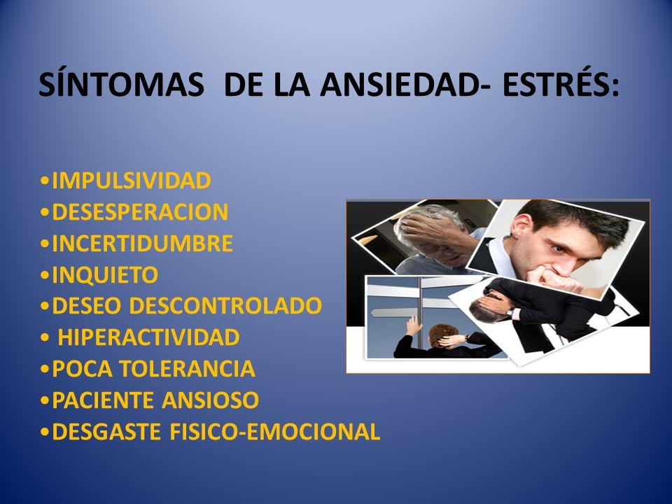 TIPOS DE ANSIEDAD QUE PUEDEN GENERAR EL ESTRES 1) ANSIEDAD EXISTENCIAL.