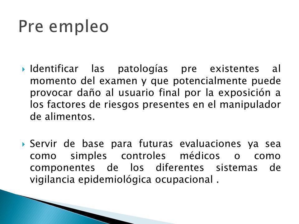 Identificar las patologías pre existentes al momento del examen y que potencialmente puede provocar daño al usuario final por la exposición a los fact