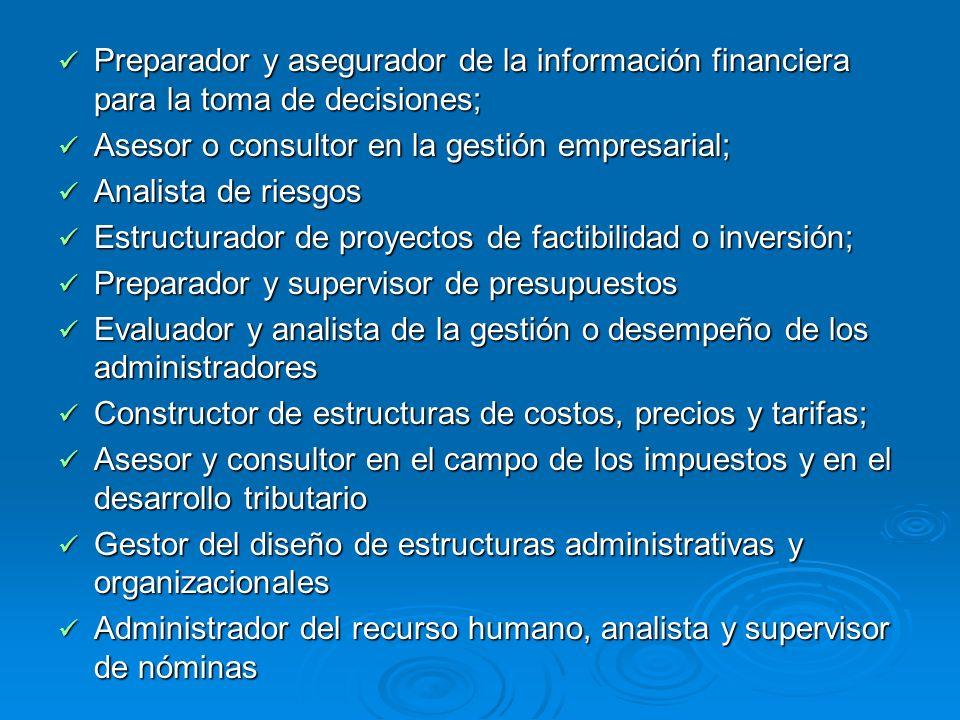Preparador y asegurador de la información financiera para la toma de decisiones; Preparador y asegurador de la información financiera para la toma de