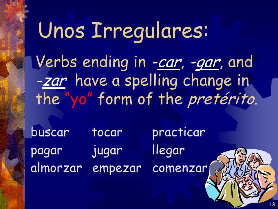 17 (-er / -ir verbs) escribí escribiste escribió escribimos escribisteis escribieron Por ejemplo: escribir