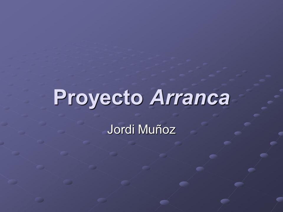 Proyecto Arranca Jordi Muñoz