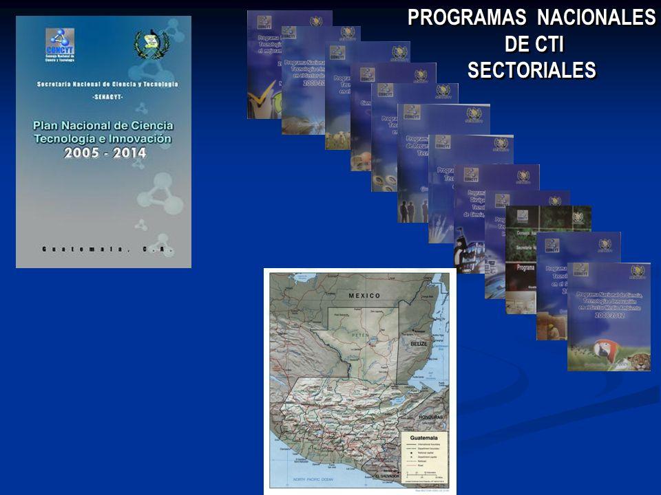 PROGRAMAS NACIONALES DE CTI SECTORIALES PROGRAMAS NACIONALES DE CTI SECTORIALES