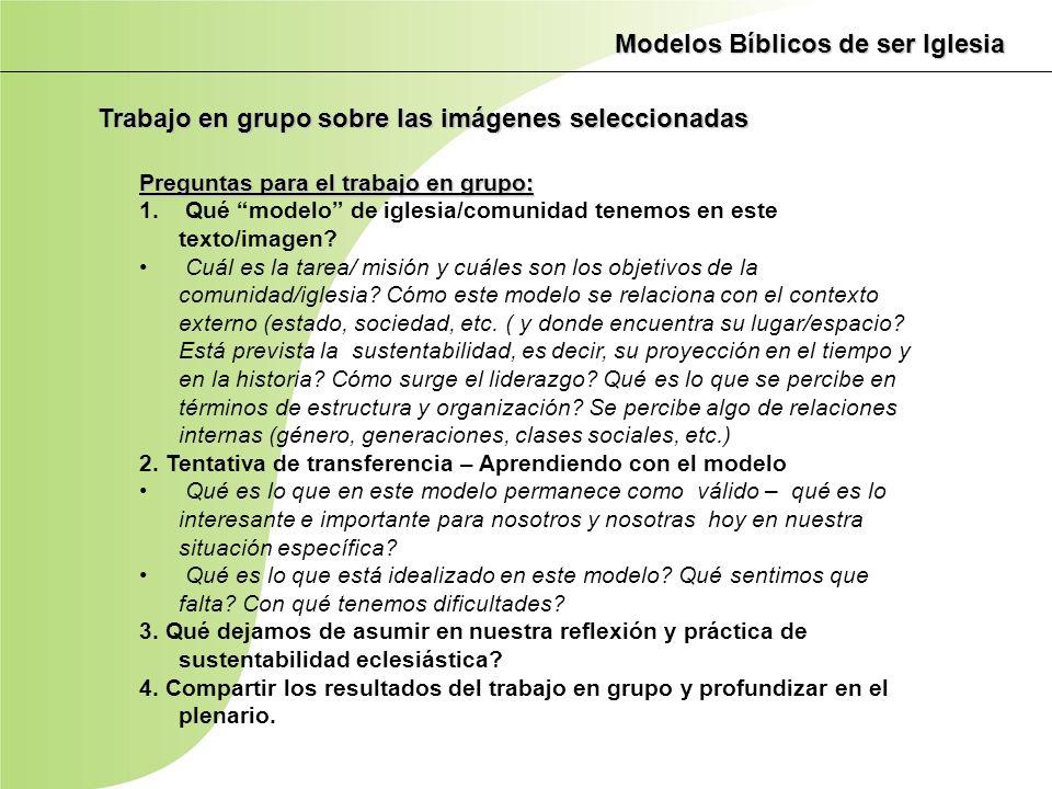 Preguntas para el trabajo en grupo: 1. Qué modelo de iglesia/comunidad tenemos en este texto/imagen? Cuál es la tarea/ misión y cuáles son los objetiv
