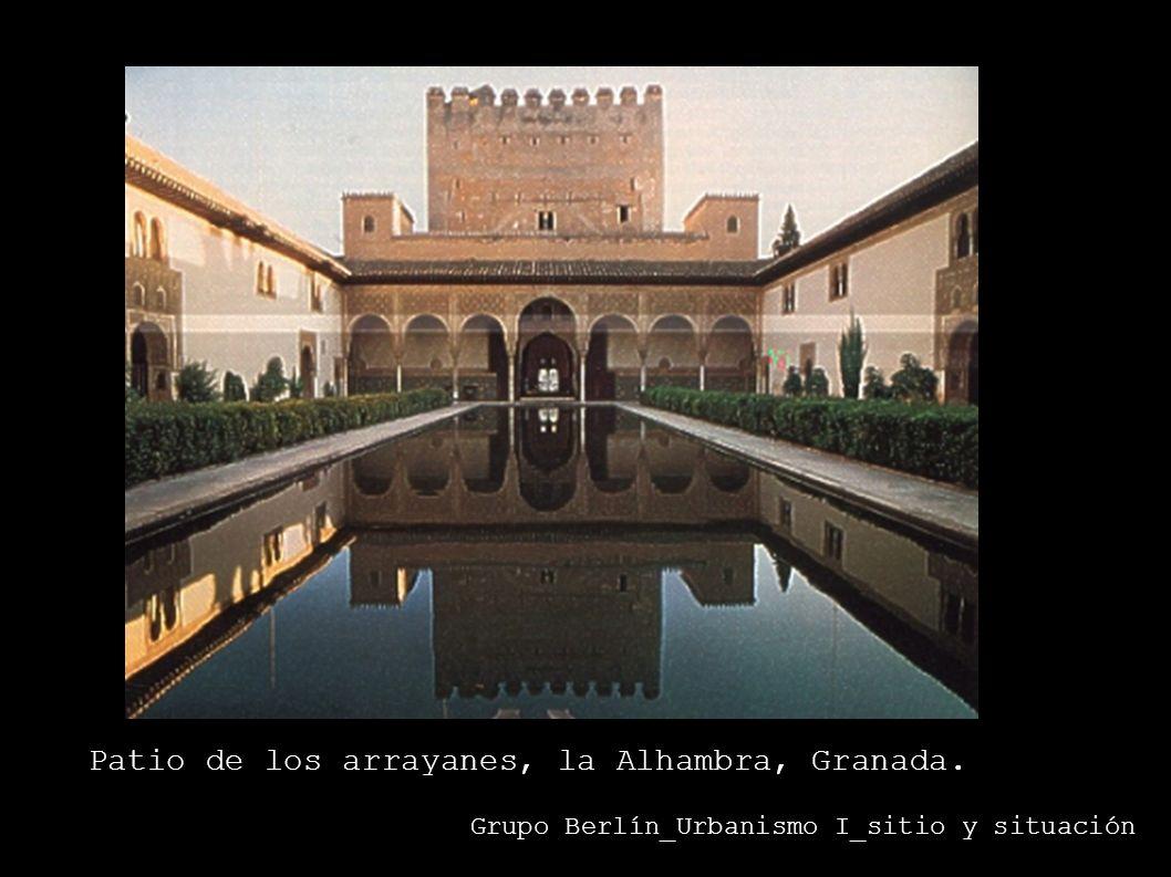 Grupo Berlín_Urbanismo I_sitio y situación Patio de los arrayanes, la Alhambra, Granada.