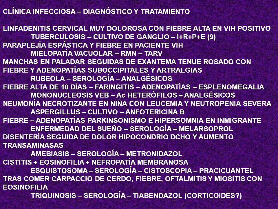CLÍNICA INFECCIOSA – DIAGNÓSTICO Y TRATAMIENTO DIARREA – ILEÍTIS Y ADENITIS MESENTÉRICA YERSINIA – CULTIVOS – NO TTO (TETRACICLINAS – AMPICILINA?) FIE