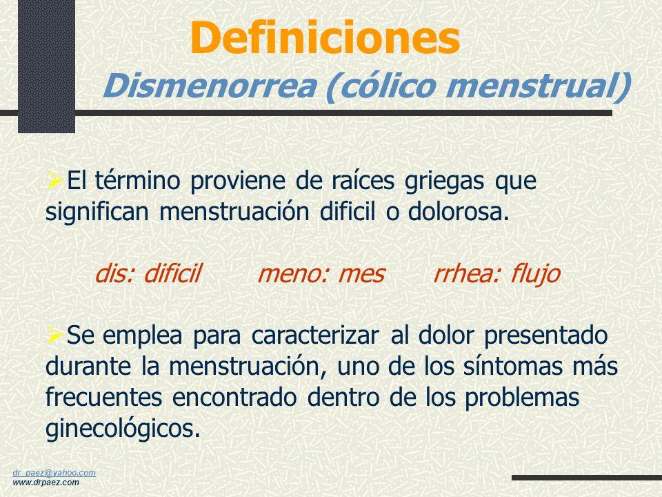 dr_paez@yahoo.com dr_paez@yahoo.com www.drpaez.com Muchas mujeres sufren de SPM en espera de otro malestar como los cólicos