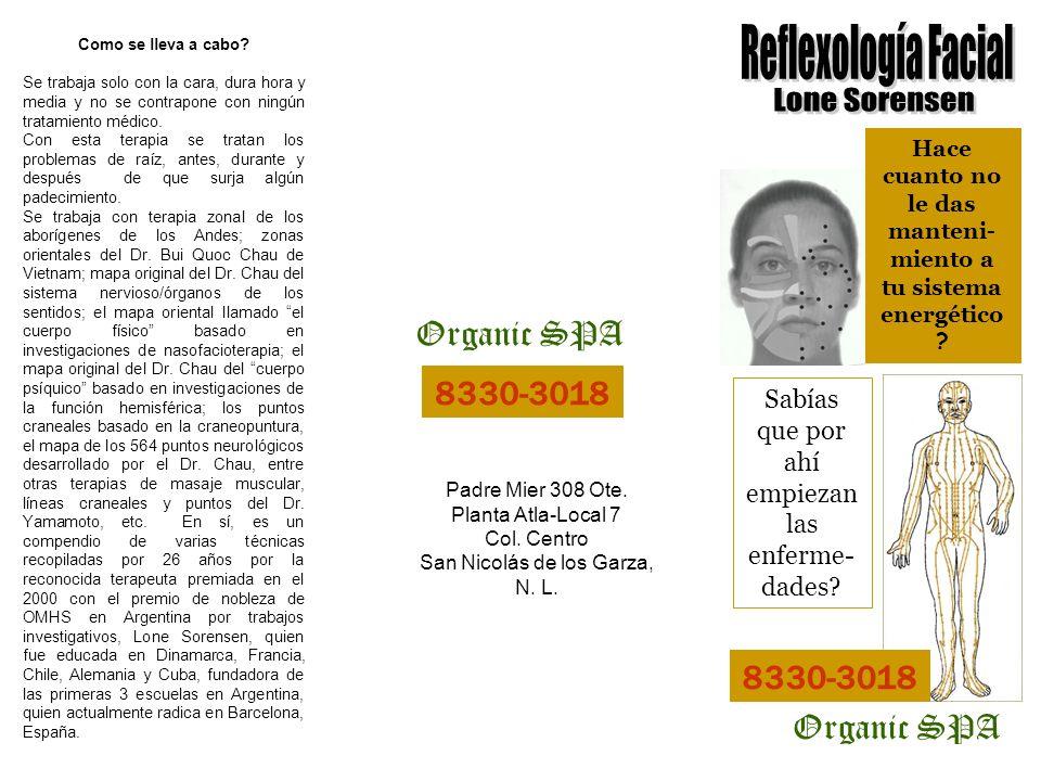 Reflexología Facial Cuando hay algún bloqueo a nivel energético en el cuerpo, el mensaje llega débil o nunca llega al órgano correspondiente.