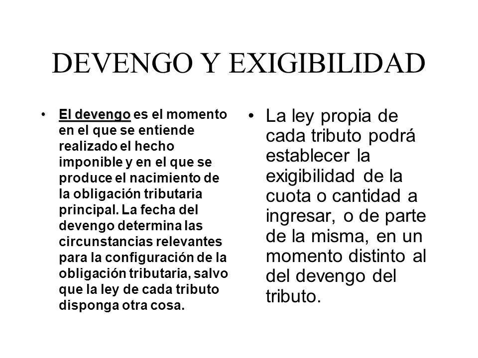 EXENCIONES Son supuestos de exención aquellos en que, a pesar de realizarse el hecho imponible, la ley exime del cumplimiento de la obligación tributaria principal.