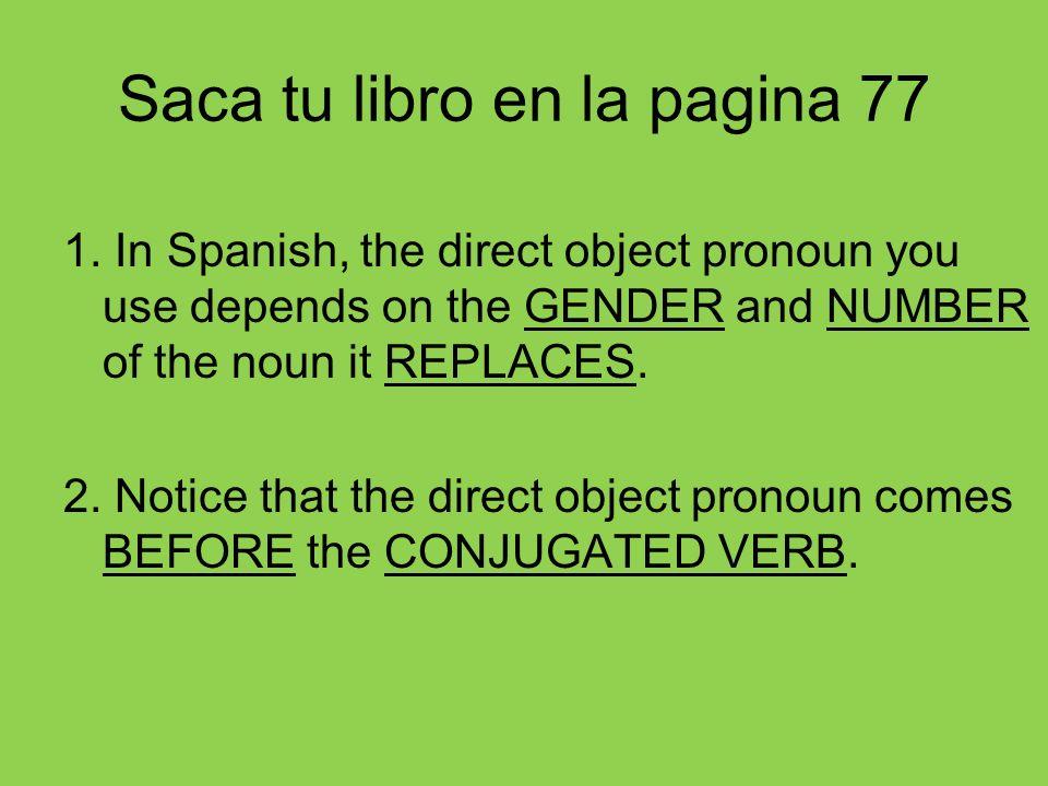 Saca tu libro en la pagina 77 1.
