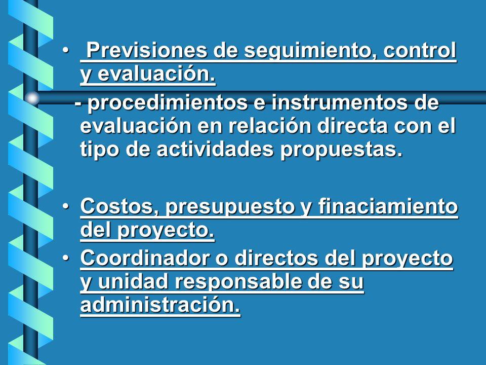 Previsiones de seguimiento, control y evaluación. Previsiones de seguimiento, control y evaluación. - procedimientos e instrumentos de evaluación en r