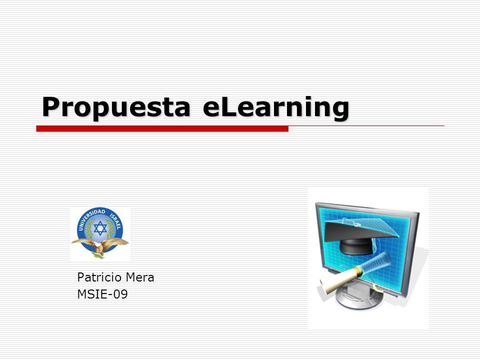 Propuesta eLearning Patricio Mera MSIE-09