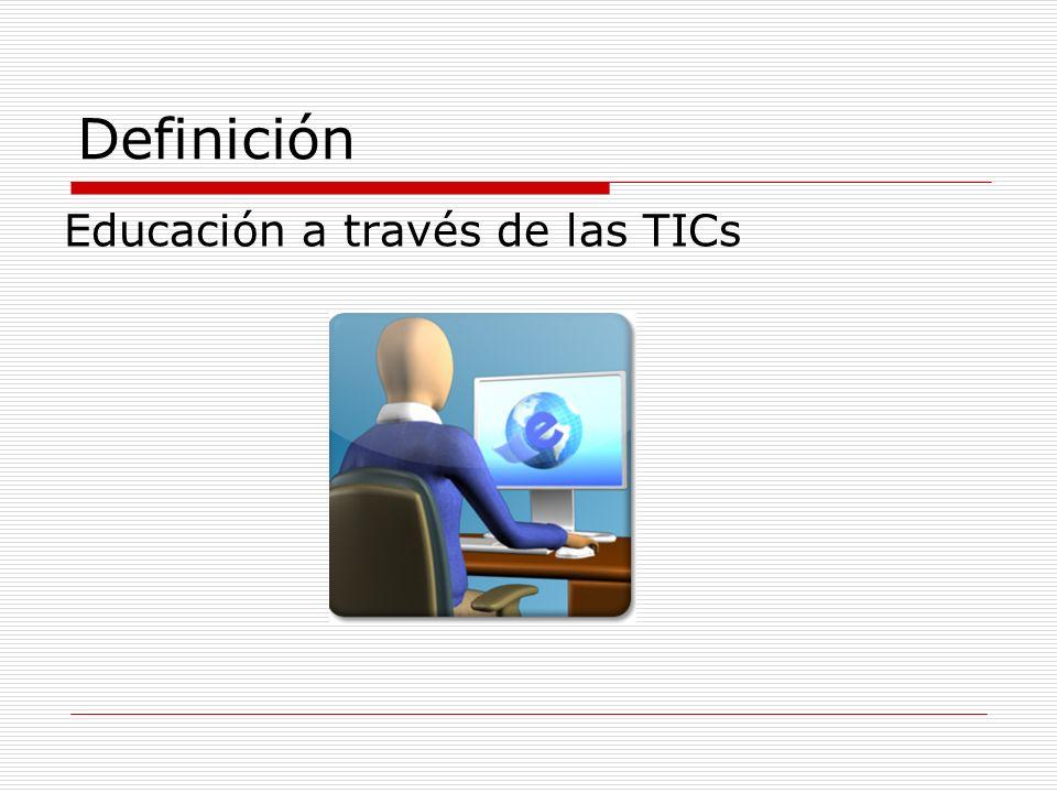 Definición Educación a través de las TICs
