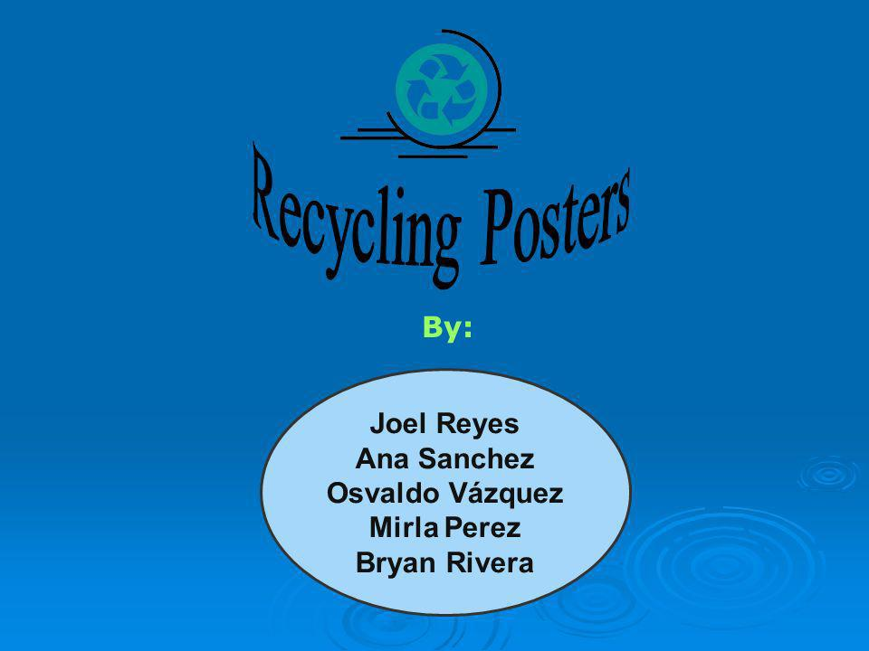 Posters of recycling for women between ages of 18 and 23.