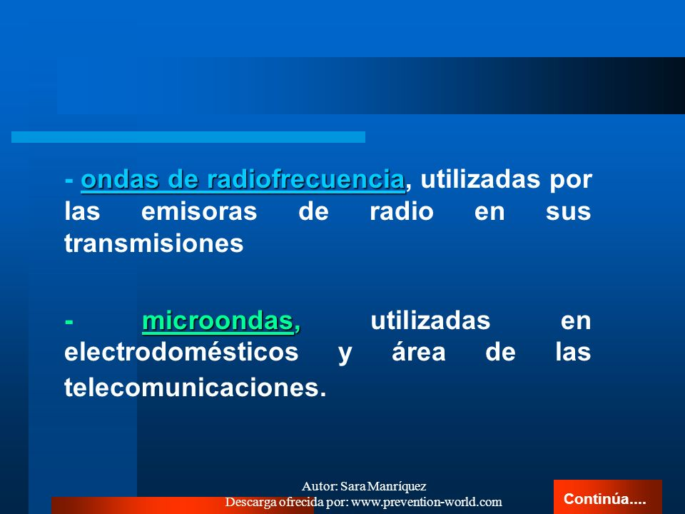 Autor: Sara Manríquez Descarga ofrecida por: www.prevention-world.com Son aquellas que no son capaces de producir iones al interactuar con los átomos
