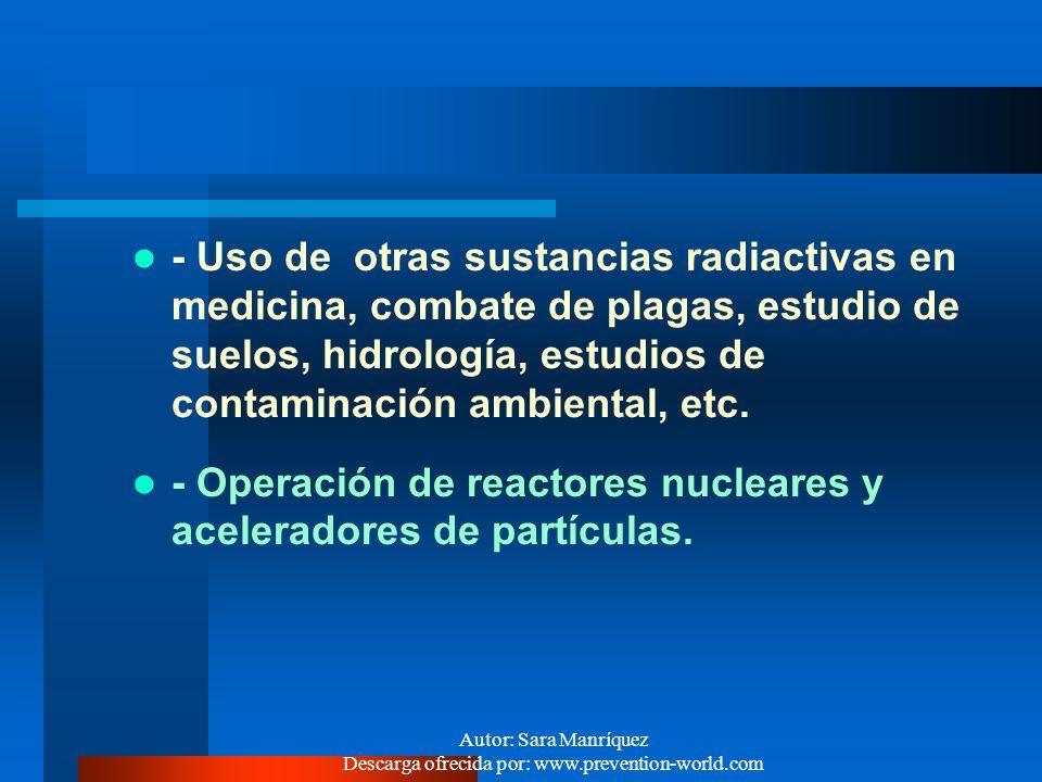 Autor: Sara Manríquez Descarga ofrecida por: www.prevention-world.com ¿ CUALES SON LAS FUENTES DE EXPOSICION? Todo lugar de trabajo u operación en que