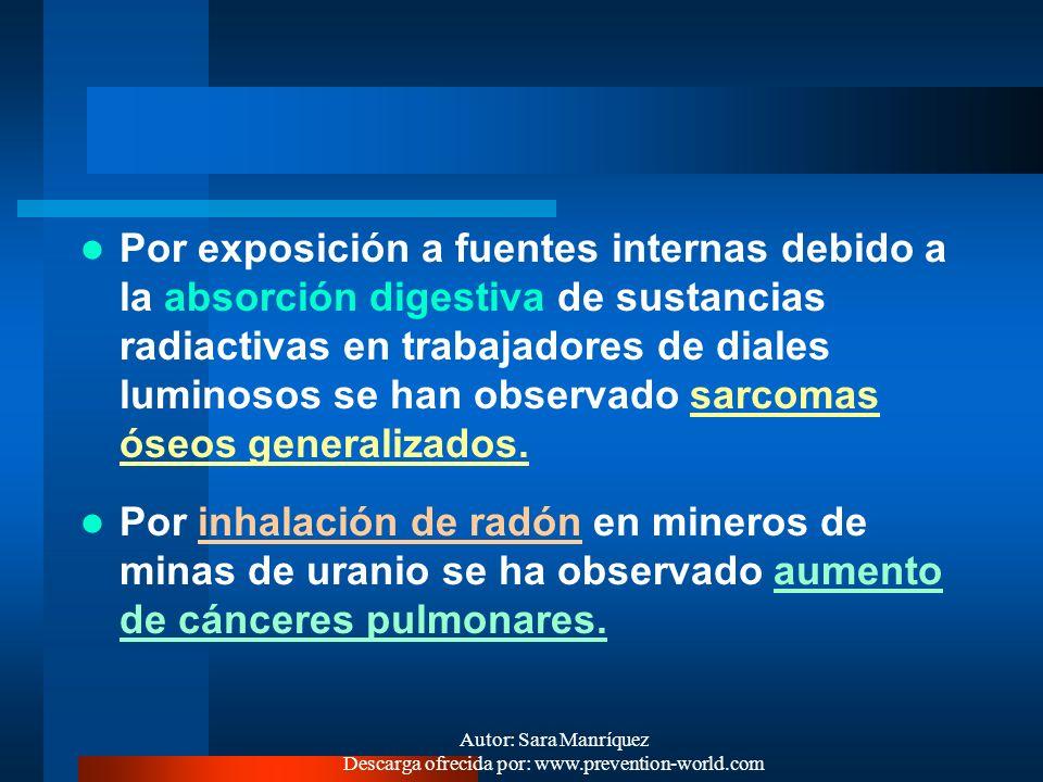 Autor: Sara Manríquez Descarga ofrecida por: www.prevention-world.com 3. SÍNDROME CRÓNICO GENERALIZADO: Por exposición a fuente externa (rayos X y gam