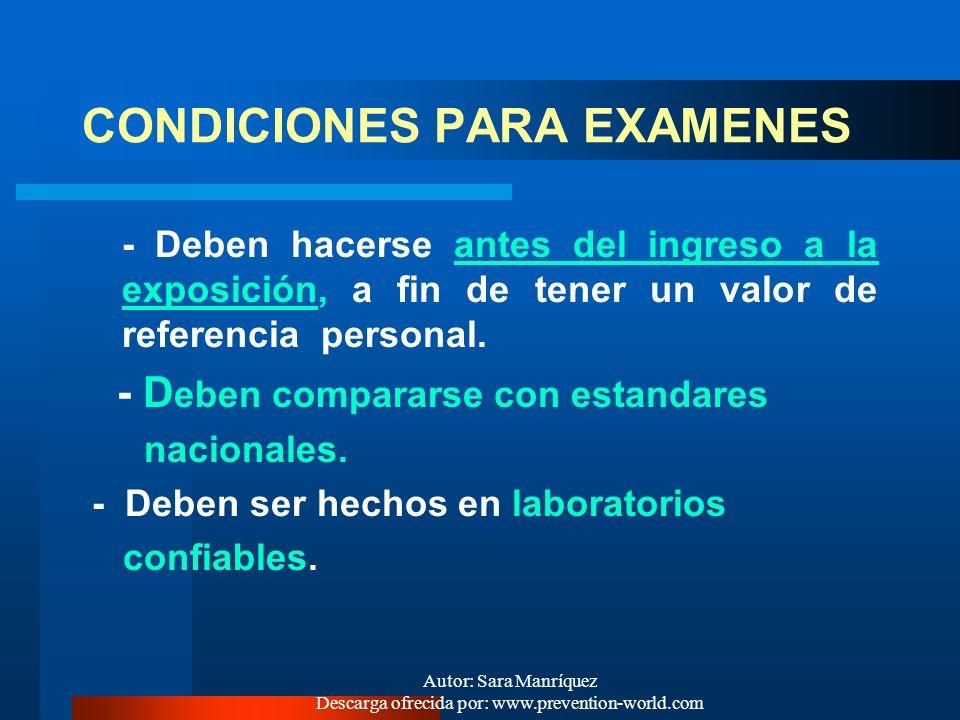 Autor: Sara Manríquez Descarga ofrecida por: www.prevention-world.com ¿QUE EXAMENES MEDICOS SON UTILES PARA VIGILAR LA APARICIÓN DE EFECTOS NOCIVOS ?