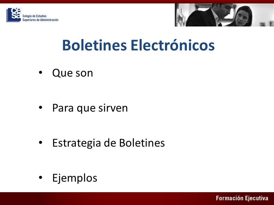 Boletines Electrónicos Que son Para que sirven Estrategia de Boletines Ejemplos