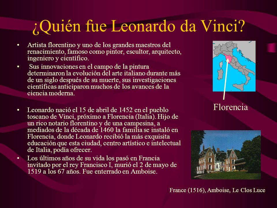 ¿Quién fue Leonardo da Vinci? Artista florentino y uno de los grandes maestros del renacimiento, famoso como pintor, escultor, arquitecto, ingeniero y