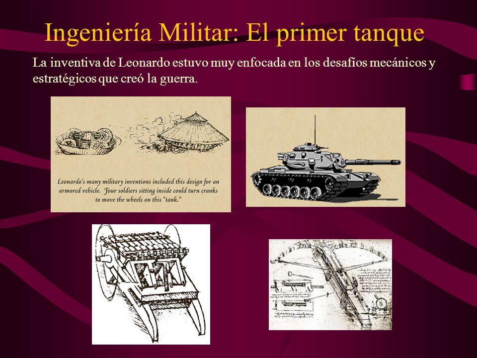 Ingeniería Militar: El primer tanque La inventiva de Leonardo estuvo muy enfocada en los desafíos mecánicos y estratégicos que creó la guerra.