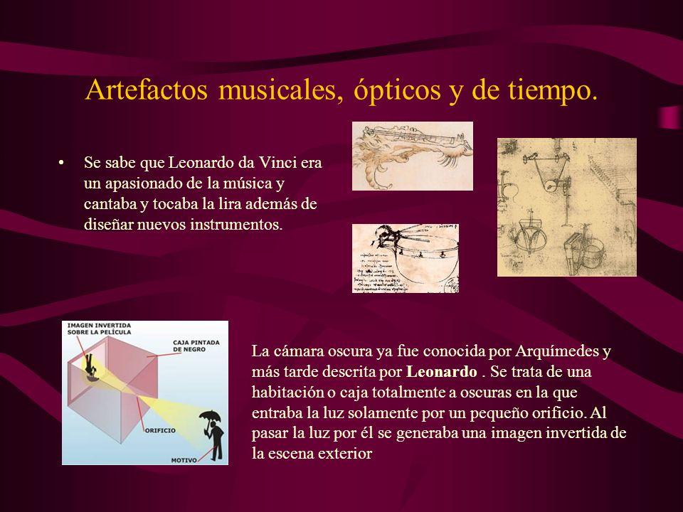 Artefactos musicales, ópticos y de tiempo. Se sabe que Leonardo da Vinci era un apasionado de la música y cantaba y tocaba la lira además de diseñar n