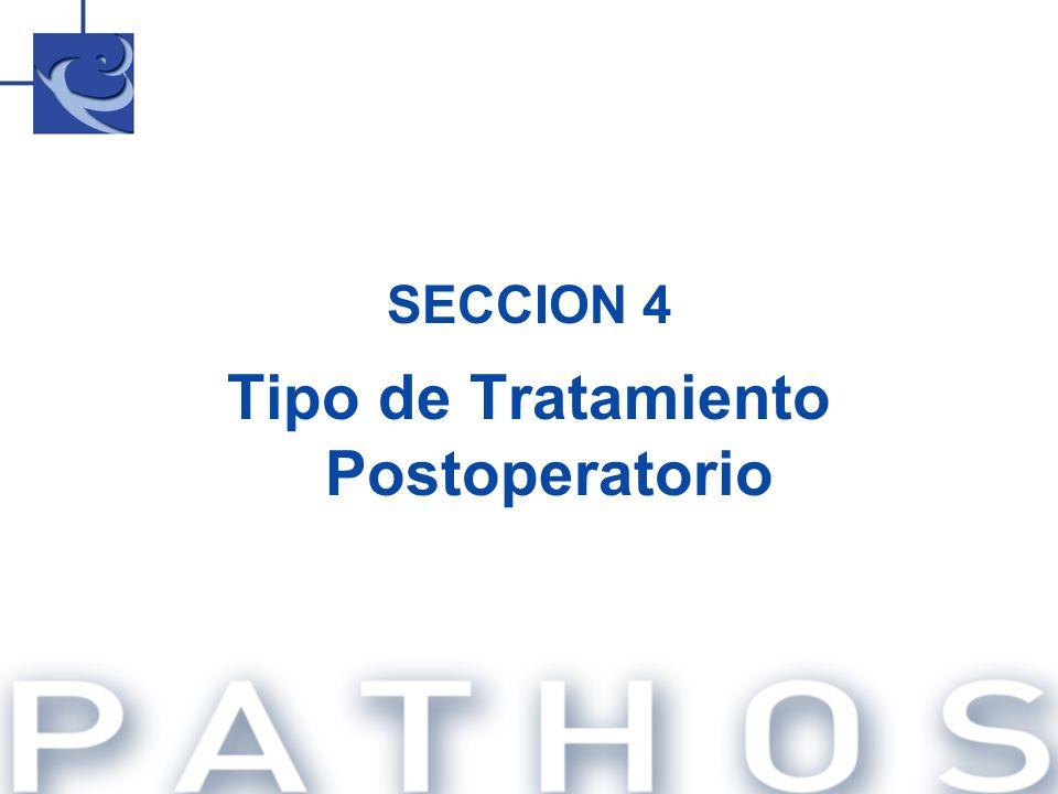 SECCION 4 Tipo de Tratamiento Postoperatorio