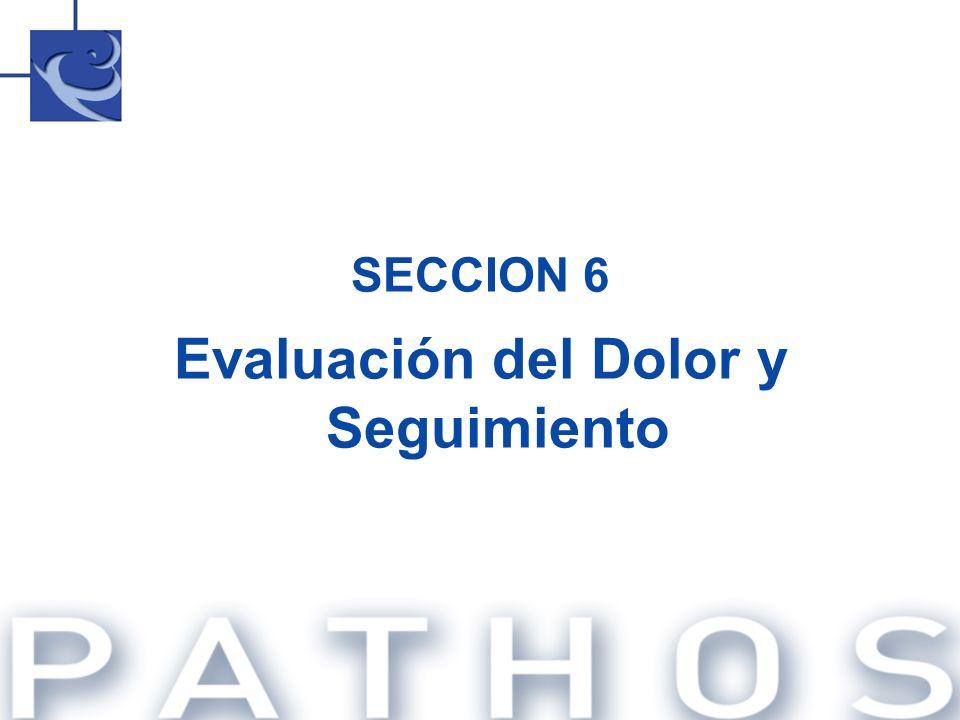 SECCION 6 Evaluación del Dolor y Seguimiento