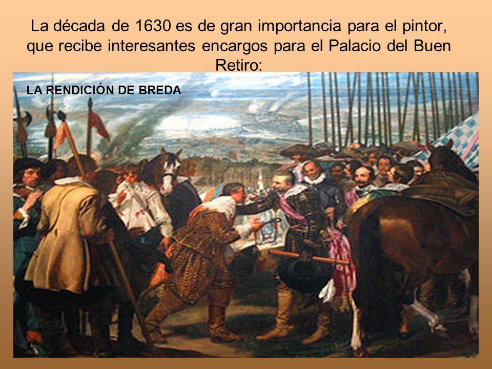 La década de 1630 es de gran importancia para el pintor, que recibe interesantes encargos para el Palacio del Buen Retiro: LA RENDICIÓN DE BREDA