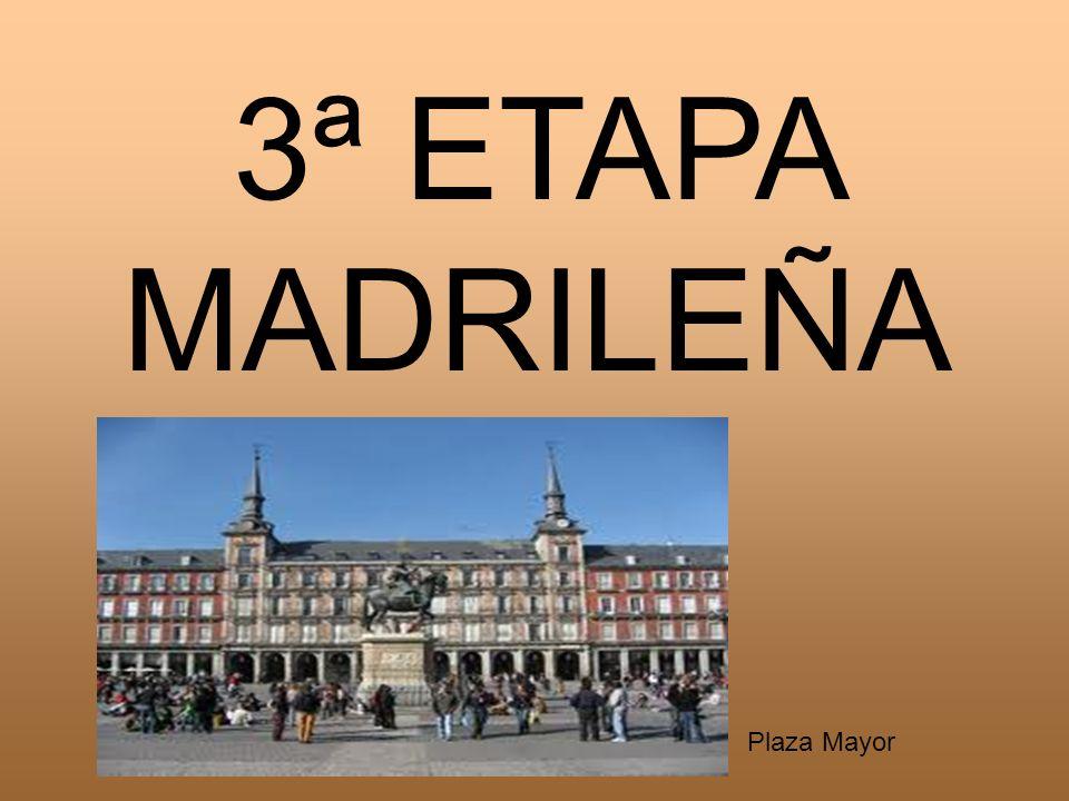 3ª ETAPA MADRILEÑA Plaza Mayor