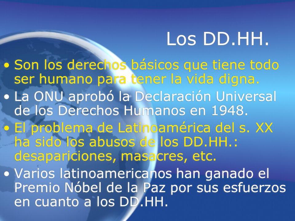 Los DD.HH. Son los derechos básicos que tiene todo ser humano para tener la vida digna. La ONU aprobó la Declaración Universal de los Derechos Humanos