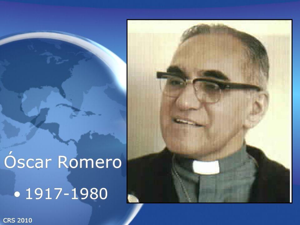 CRS 2010 Óscar Romero 1917-1980