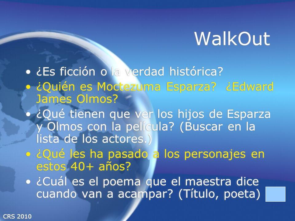 CRS 2010 WalkOut ¿Es ficción o la verdad histórica.