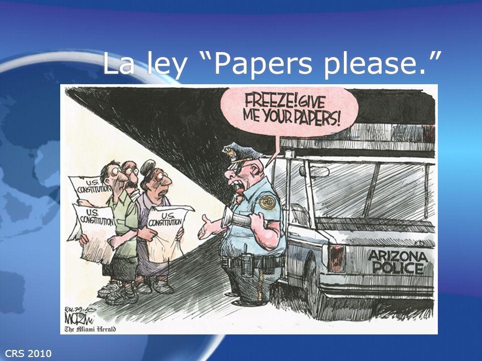 CRS 2010 La ley Papers please.