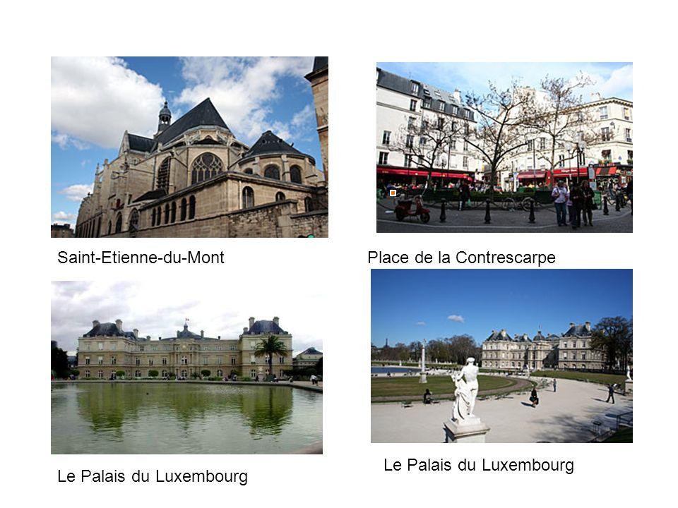 Place de la ContrescarpeSaint-Etienne-du-Mont Le Palais du Luxembourg