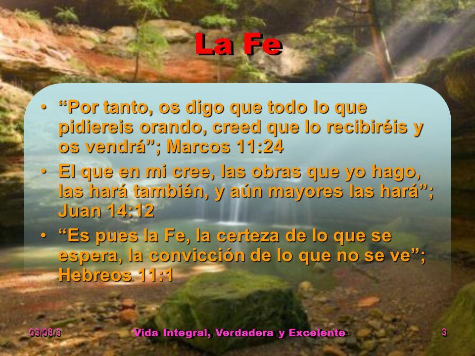 03/08/3 Vida Integral, Verdadera y Excelente 2 Propósito El vivir en propósito implicaEl vivir en propósito implica servir a nuestros semejantes.