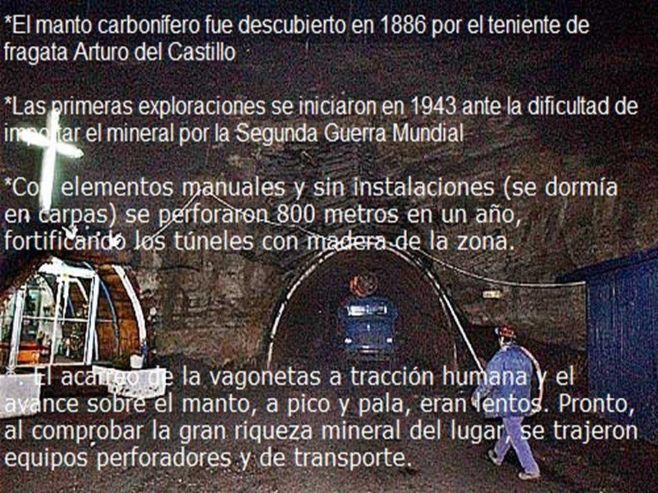 El manto carbonífero fue descubierto en 1886 por el teniente de fragata Arturo del Castillo Las primeras exploraciones se iniciaron en 1943 ante la di