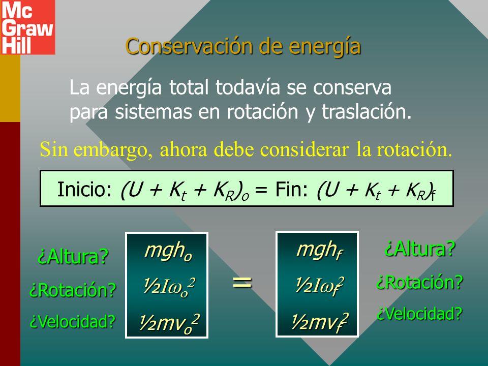 Ejemplo 5: Un aro y un disco circulares, cada uno con la misma masa y radio, ruedan con rapidez lineal v. Compare sus energías cinéticas. v v Dos tipo