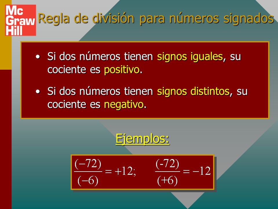 Multiplicación: números signados (-12)(-6) = +72 ; (-12)(+6) = -72 Si dos números tienen signos iguales, su producto es positivo.Si dos números tienen