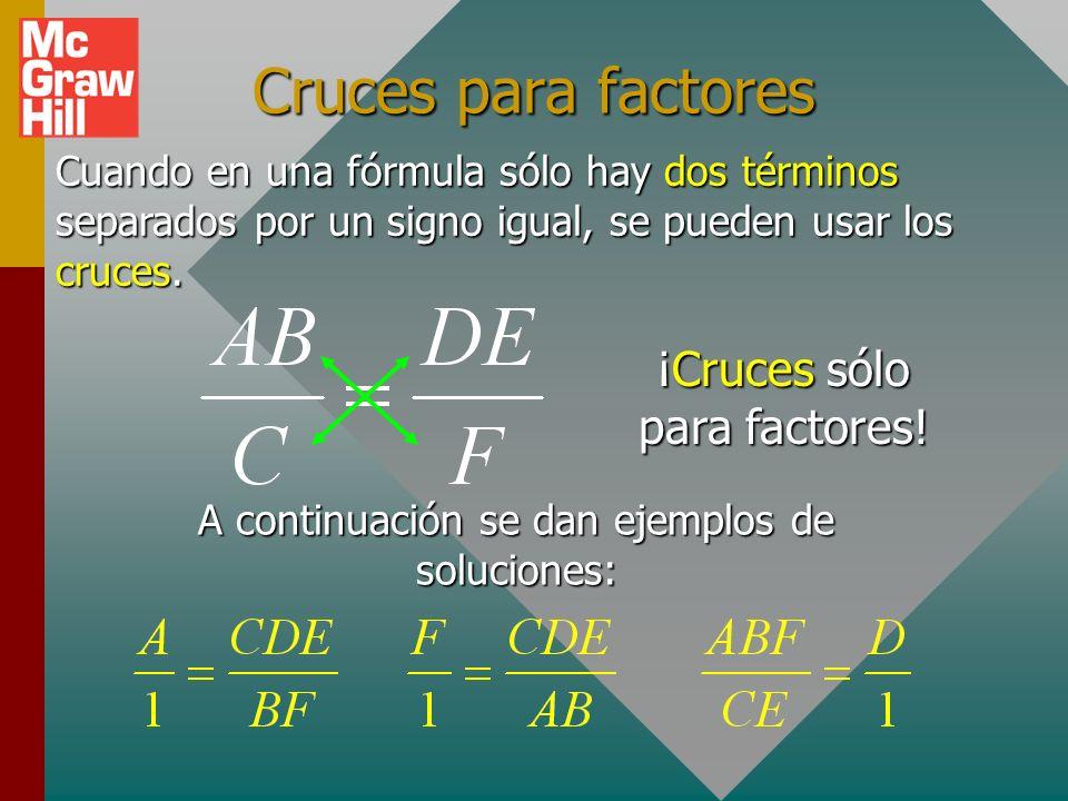 Ahora resuelva para D 1. Multiplique por D 2. Divida por A 3. Multiplique por B 4. Solución para D D se mueve arriba a la izquierda. A se mueve abajo