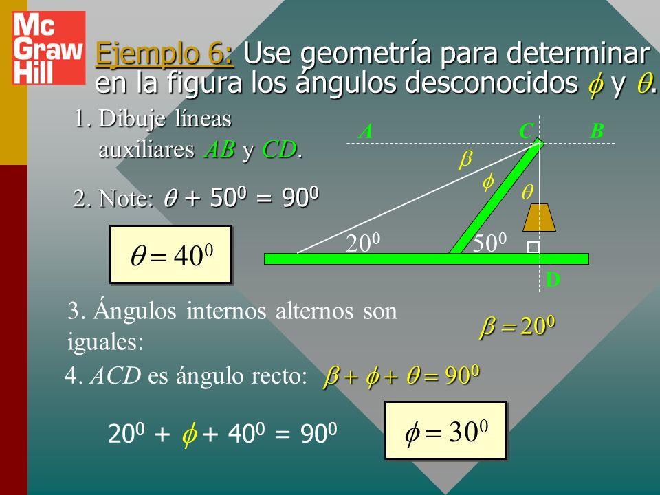 Geometría (cont.) Para todo triángulo, la suma de los ángulos internos es 180º Para todo triángulo recto, la suma de los dos ángulos más pequeños es 9