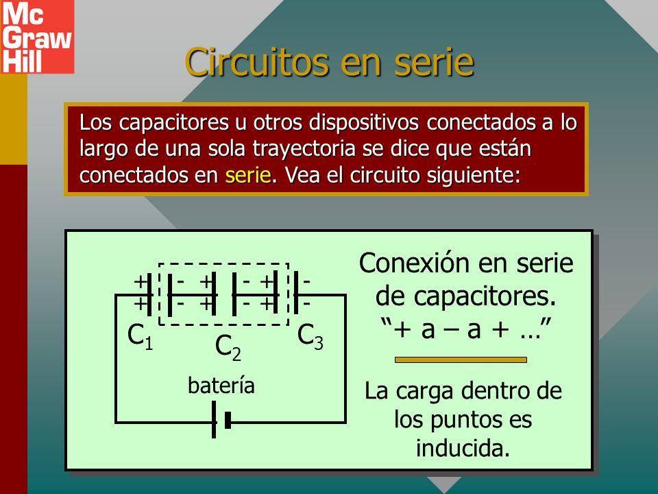 Símbolos de circuito eléctrico Los circuitos eléctricos con frecuencia contienen dos o más capacitores agrupados juntos y unidos a una fuente de energ