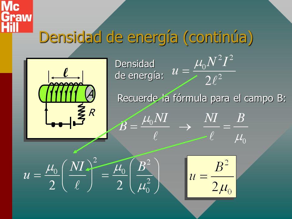 Densidad de energía (opcional) R l A La densidad de energía u es la energía U por unidad de volumen V Al sustituir se obtiene u = U/V :