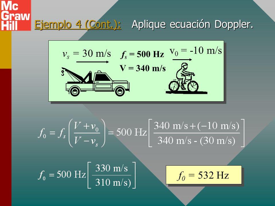 Ejemplo 4: Un niño en bicicleta se mueve al norte a 10 m/s. Tras el niño hay un camión que viaja al norte a 30 m/s. El claxon del camión pita a una fr