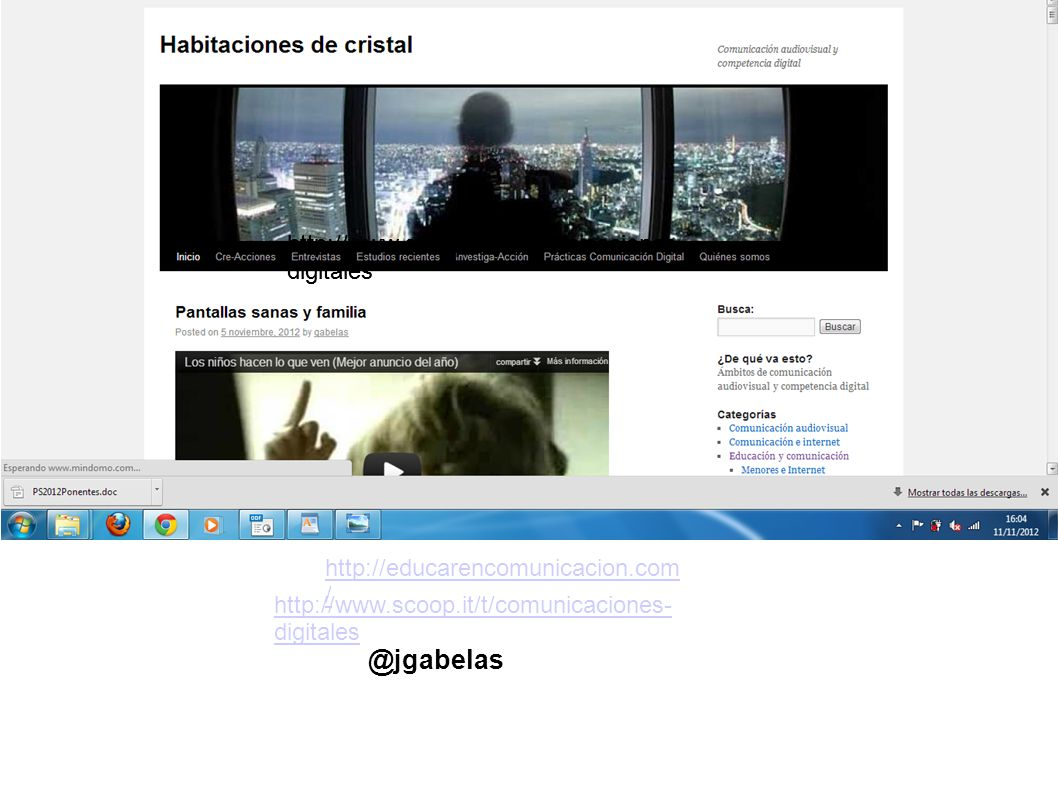 http://educarencomunicacion.com / http://www.scoop.it/t/comunicaciones- digitales http://www.scoop.it/t/comunicaciones- digitales @jgabelas