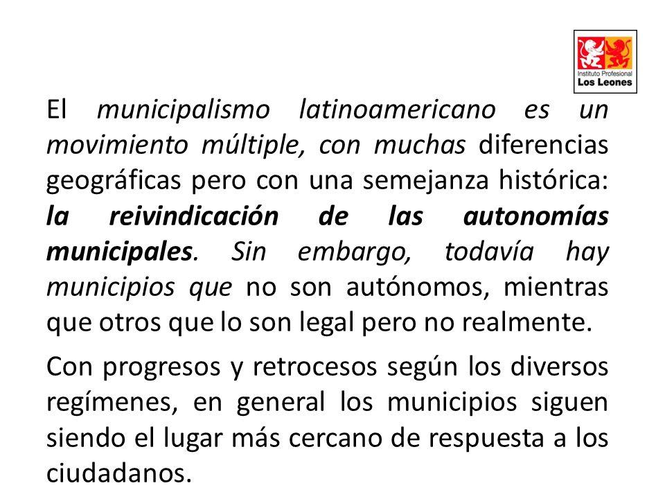 El municipalismo latinoamericano es un movimiento múltiple, con muchas diferencias geográficas pero con una semejanza histórica: la reivindicación de