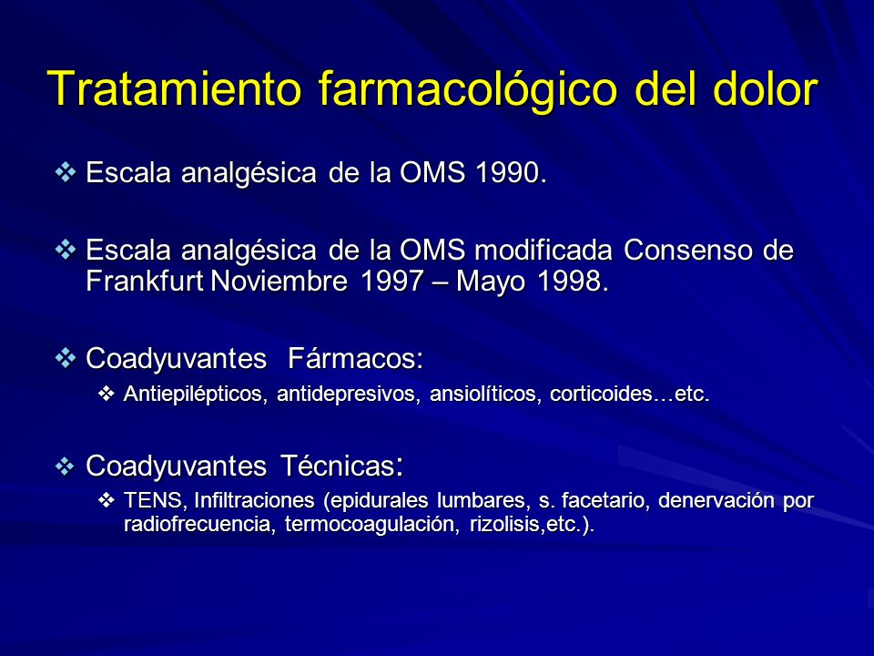 Consideraciones sobre los opioides 8 Bloodworth D: Issues in opioid management.