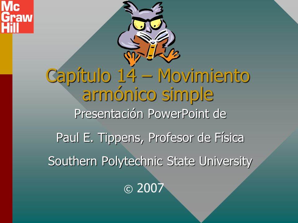 CONCLUSIÓN: Capítulo 14 Movimiento armónico simple