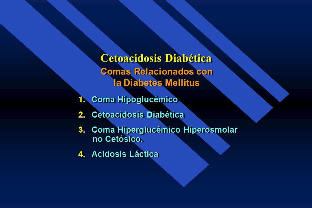 En el diagnóstico diferencial de coma en el paciente diabético, son 4 los comas relacionados con la Diabetes Mellitus Coma en el Paciente Diabético